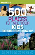 Frommers-500-Places-to-Take-your-Kids-full
